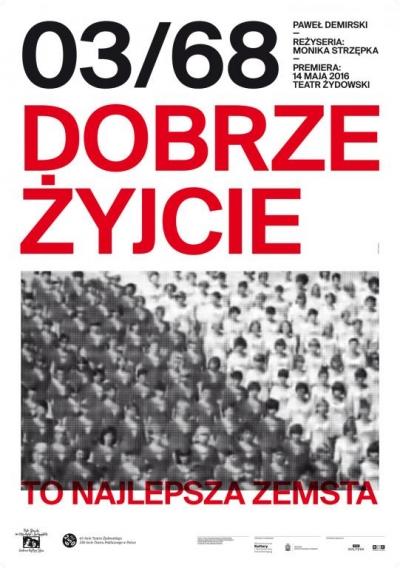 Marzec '68. Dobrze żyjcie - to najlepsza zemsta / proj. type2.pl