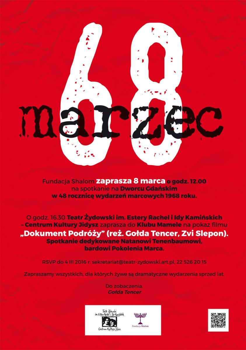 Pamiętajmy O Marcu 68 Pokaz Filmu Dokument Podr 243 ży