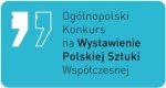 Ogólnopolski Konkurs na wystawienie Polskiej Sztuki Współczesnej